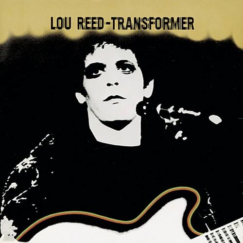 """Lou Reed """"Transformer"""" [1972]"""