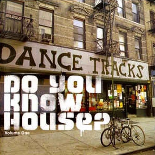 "Dance Tracks ""Do You Know House?"" [2001]"
