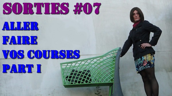 Aller aux Courses 1/2 [Les Sorties #07]