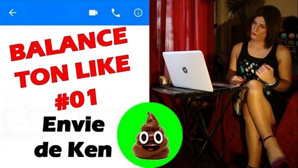 Envie de Ken Koi! [Balance Ton Like #01]