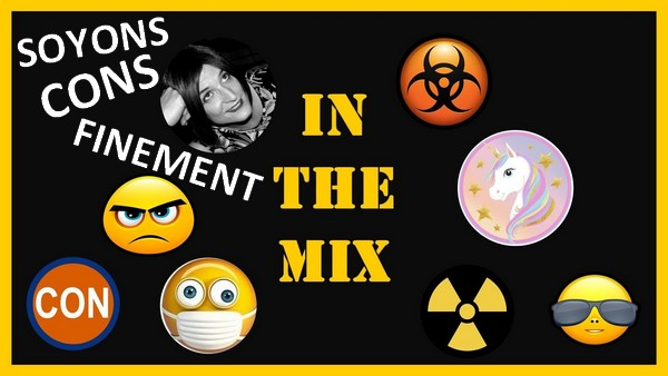 In The Mix [Vivons Cons Finement]