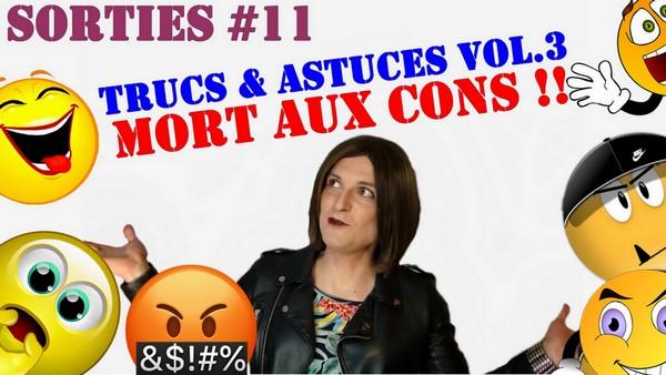 Trucs & Astuces Travestis Volume 3 [Les Sorties #11]