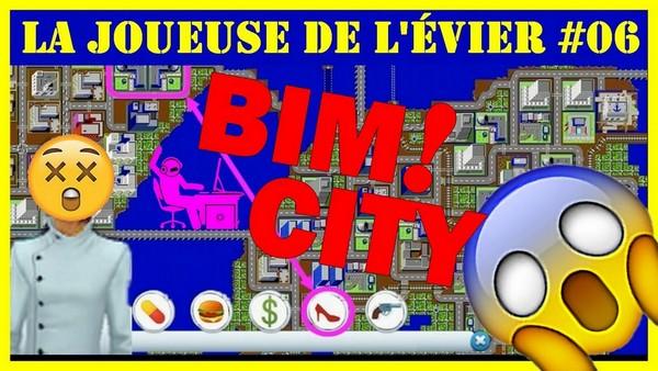 BIM! City [La Joueuse de l'évier #06]