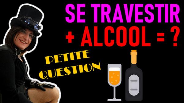 Le Travestissement est-il soluble dans l'alcool?
